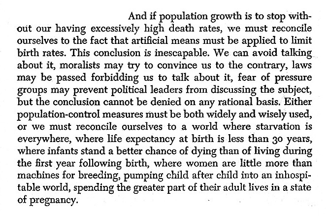 john holdren and harrison brown and if population growth is to stop out our having excessively high death rates we must reconcile ourselves to the fact that artificial means must be